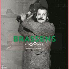 """""""Georges Brassens a 100 ans"""" : à découvrir en librairie"""